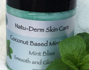 "Coconut Based Mint Scrub ""Smooth and Glowing Skin"""