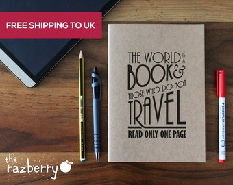 The world is a book and those who do not travel read only one page notebook quote printed A5 Notebook Notepad Stationery Blank Paper Notepad
