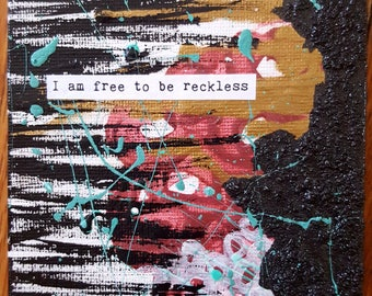 NEW! Magnet Mini Original Canvas 4 x 4 Inch - Affirmation - Free to be Reckless!