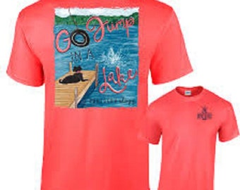 "Southernology ""Go Jump in a Lake"" Short Sleeve Tee"