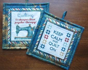 Quilting Cheaper Than Psycho-Therapy and Keep Calm Quilt On Potholders Set of Two Quiltsy Handmade