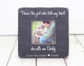Dad Gift Father's Day Personalized Picture Frame from Daughter This Girl Who Stole My Heart She Calls Me Daddy