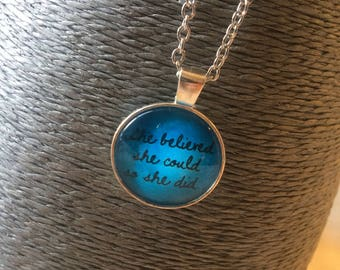 Silver Pendant Necklace. She believed she could so she did. Inspiration Pendant.
