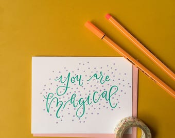 You Are Magical Letterpress Card