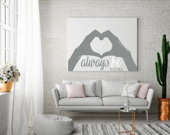 Heart Hands - Always be yours - Large wall decal 500mm x 312mm