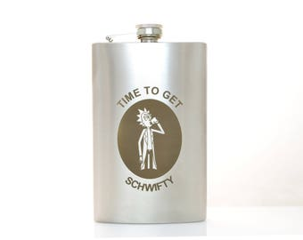 Rick and Morty  inspired Flask Time to get Schwifty + CAN BE Personalized Custom Gift (6 oz, 7 oz, 8 oz, 9 oz, 10 oz)