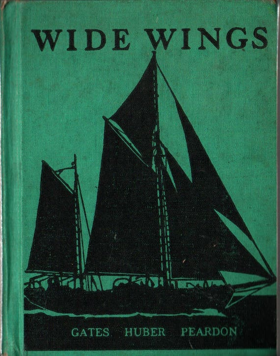 Wide Wings The New Work-Play Books + Gates, Huber, and Peardon + 1944 + Vintage Kids Text Book
