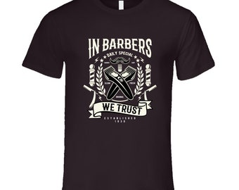 In Barbers We Trust T Shirt