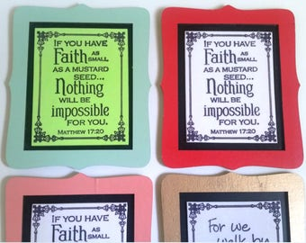 Faith Plaque Magnet.  If you have Faith as small as a mustard seed.  Nothing will be impossible for you.  Matthew 17:20.  Bible Handmade Art