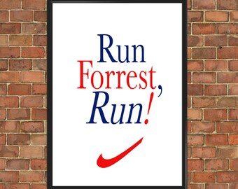 Run Forrest Run movie quote Tom Hanks Poster Forrest Gump art film quote print movie poster Art Office Gift Original Artwork gift (088)