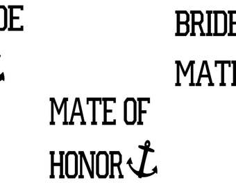 Nautical Bridal Party - Brides's Mate T-Shirt Vinyl Iron On Decal - Bachelorette Party - Bride Gift -Bridesmaid Gift - Tote Bag