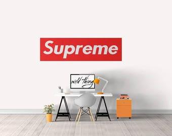 Supreme wall Decal/ Supreme Art / Bape Art / Wall Sticker / Wall decal/ Supreme NY