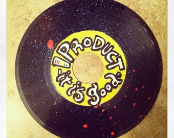PRODUCT: it is good; Audio-Edition- original painting on vinyl record
