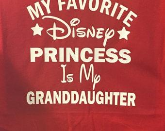 My Favorite Disney Princess Is My Granddaughter T-Shirt