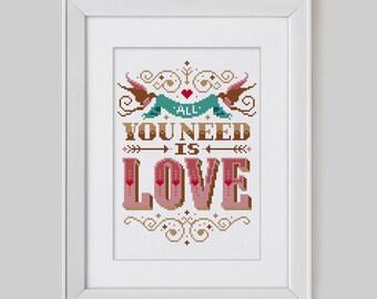 All you need is Love - Cross Stitch Pattern (Digital Format - PDF)