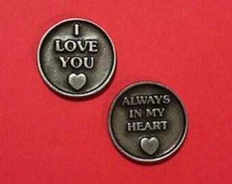 I Love You, Always in my Heart Pocket Token, Pocket Coin, Love Token, Love