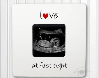 Pregnancy Announcement Picture Frame Ultrasound Frame Sonogram Frame Gender Reveal Love at First Sight frame IBFSBABY