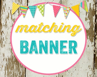 BANNER to match any design for baby shower or party, digital, DIY printable file katiedid designs cards