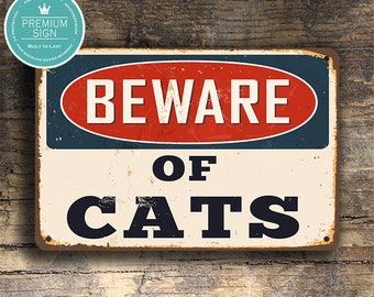 BEWARE OF CATS Sign, Vintage Style Beware Cats Sign, Cats Decor, Cats Signs, Cats, Outdoor Signs, Beware Of Cats Gate Sign, Beware of Cats