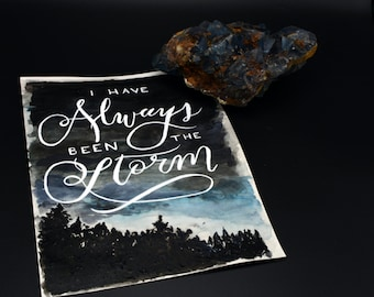 """Calligraphy Painting """"I Have Always Been the Storm"""" - Original Art"""