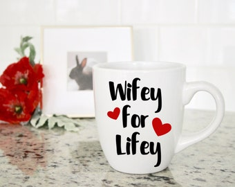 Wifey for Lifey, Custom Decal, Custom, Custom Vinyl, Coffee Mug Decal, Coffee Mug, Vinyl Decal, Coffee, Mug