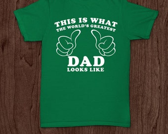 World's best dad t-shirt tee shirt tshirt Christmas dad father daddy family fun father's day grandfather family gift for dad best dad top
