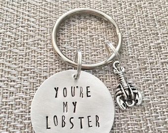 You're my Lobster Keychain - Friends Keychain - You are my Lobster