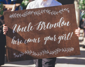 Here Comes the Bride   Ring Bearer Sign   Flower Girl Sign   Wedding Ceremony Sign   Uncle Here Comes Your Girl