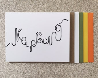 Keep Going A2 Greeting Card, Typography Print, Motivation, Inspiring Cards, Pep Talk, Monochrome Art