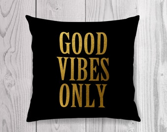 Good Vibes Only, Typography Pillow, Quote Pillow, Throw Pillow Cover, Decorative Pillow, Modern Pillow Cover, Inspirational Pillow, Minimal