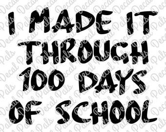 100 Days of School | #DP99-0071 | Teacher cut design | FCM, SVG, PNG file formats | ***Not a physical item***