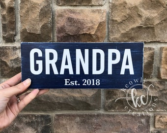 Grandpa Est. wood sign, Father's Day, 9x3.5, READY TO SHIP