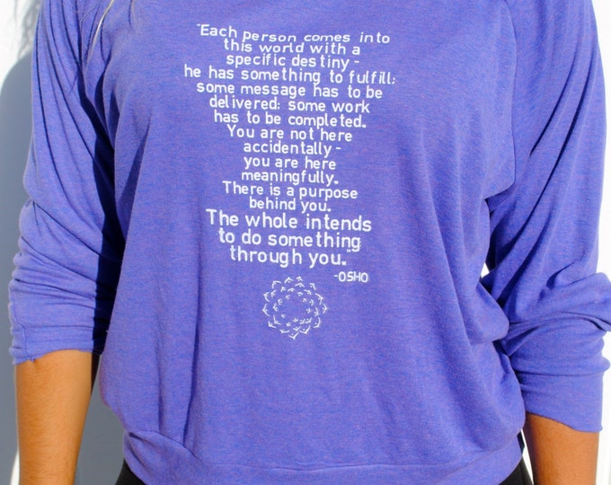 INTENTION OSHO Quote Raglan Pullover