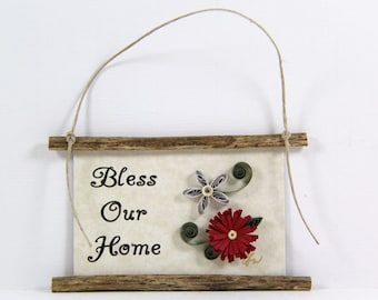 Paper Quilled Magnet  439 - Bless Our Home, Home Blessing Sign, Quilled Ornament, 3D Paper Quilling, Housewarming Gift, Gift Basket Item