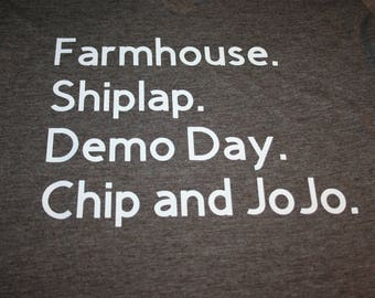 FIxer Upper inspired shirt | Chip and Joanna Gaines | Magnolia Farms | Shiplap | Demo Day