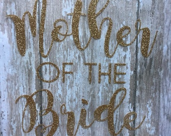 Mother of the Bride or Mother of the Groom Iron on Decal/ DIY Wedding Party Gift/ DIY Wedding Shirts/ DIY Rehearsal Dinner Shirt