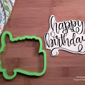 Happy Birthday Cookie Cutter. Hand Lettered Cookie Cutter. Love Cookie Cutter. Birthday Cookies. Unique Cookie Cutter. KaleidaCuts.