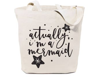 Actually, I'm a Mermaid Cotton Canvas Beach, Shopping and Travel Reusable Shoulder Tote and Handbag, Gifts for Her, Farmers Market, Summer