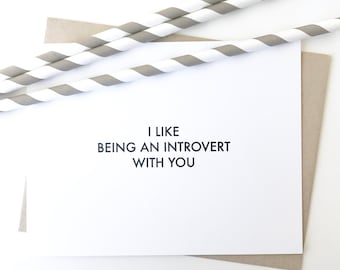 Valentines Day Card. Funny Valentines Day Card. I love you card. Introvert Card. Simple Funny card.