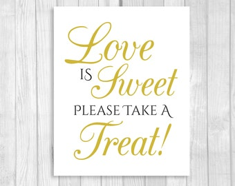 Love is Sweet Take A Treat Wedding or Bridal Shower 5x7, 8x10 Printable Candy Buffet Sign - Black and White and Gold - Instant Download