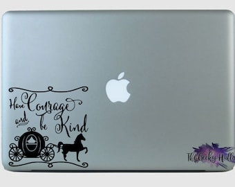 Have Courage and be Kind Car Decal