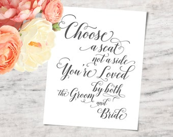 "Wedding Seating Sign, ""Choose a Seat not a Side"", Printable and SVG Bundle - INSTANT DOWNLOAD"
