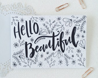 Hello Beautiful calligraphy card. calligraphy greetings card. Hand lettered illustrated card