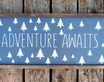 Adventure Awaits- Farmhouse Decor- Shabby Chic- Adventurer- Nursery Sign-