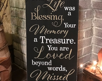 Your Life was a blessing - primitive wooden sign