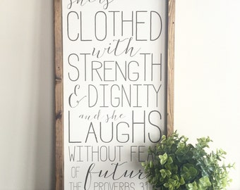 Ready to ship * Proverbs 31 | She is clothed with strength and dignity | wood sign | approx 12 x 24""
