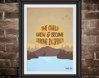 The child grew & became strong in spirit – Luke 1:80 - Woodland Nursery Decor, Bible Verse Wall Art, Childrens Wall Art - INSTANT DOWNLOAD