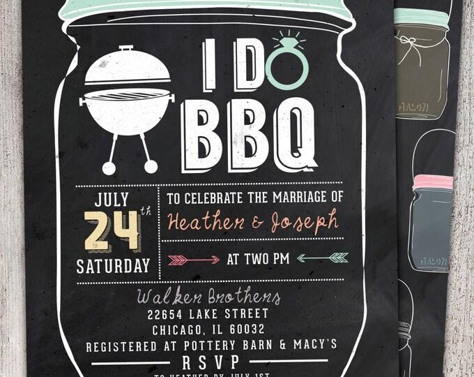 I Do BBQ lnvitation - Engagement Invitation- chalkboard, Couples Shower Invitations, Rehearsal Dinner Invitation , bridal shower, backyard