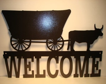Covered Wagon Oxen Welcome Sign Metal