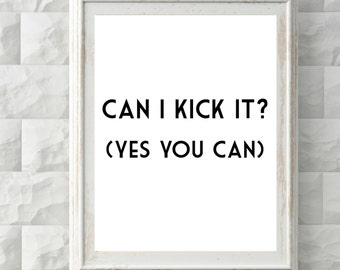 Can I Kick It- Lyrics Word Art - A Tribe Called Quest - 8.5x11 -Decorate your home with Pinterest worthy designs!